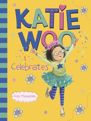 cover image of Katie Woo Celebrates