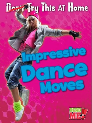cover image of Impressive Dance Moves