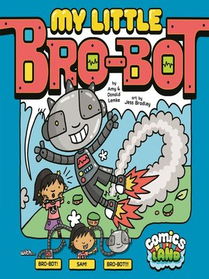 cover image of My Little Bro-Bot