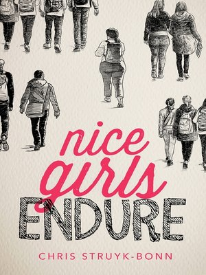 cover image of Nice Girls Endure