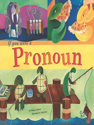 cover image of If You Were a Pronoun
