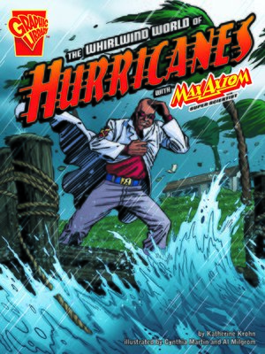 cover image of The Whirlwind World of Hurricanes with Max Axiom, Super Scientist