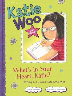 cover image of What's in Your Heart, Katie?