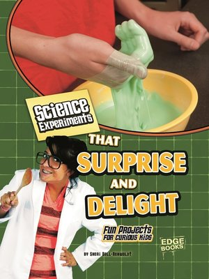cover image of Science Experiments That Surprise and Delight