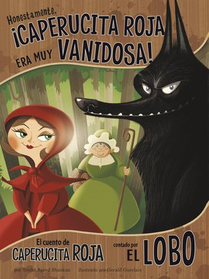 cover image of Honestamente, ¡Caperucita Roja era muy vanidosa!