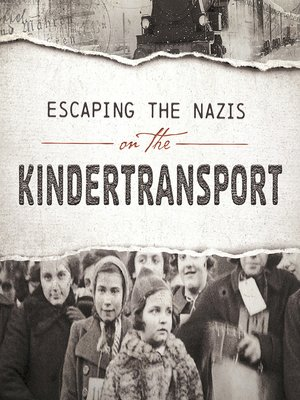 cover image of Escaping the Nazis on the Kindertransport