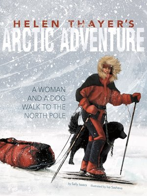 cover image of Helen Thayer's Arctic Adventure
