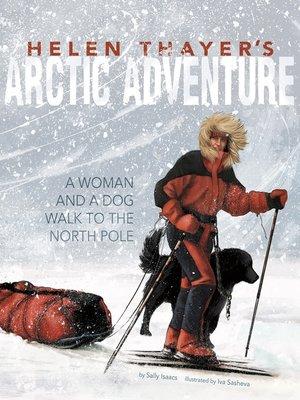 cover image of Helen Thayer's Arctic Adventure