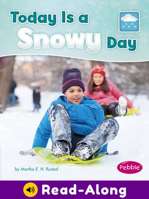 cover image of Today is a Snowy Day