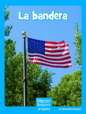 cover image of La bandera