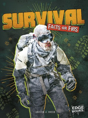 cover image of Survival Facts or Fibs