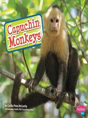 cover image of Capuchin Monkeys