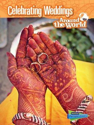 cover image of Celebrating Weddings Around the World