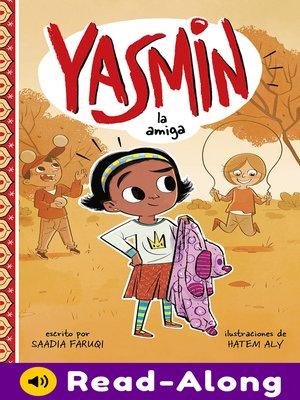 cover image of Yasmin la amiga
