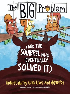 cover image of The BIG Problem (and the Squirrel Who Eventually Solved It)