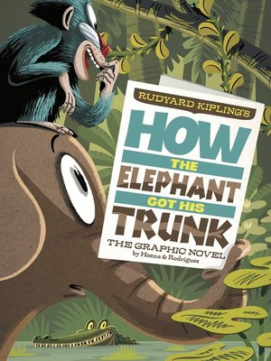 cover image of How the Elephant Got His Trunk