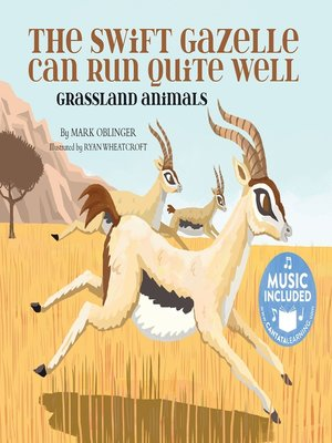 cover image of The Swift Gazelle Can Run Quite Well