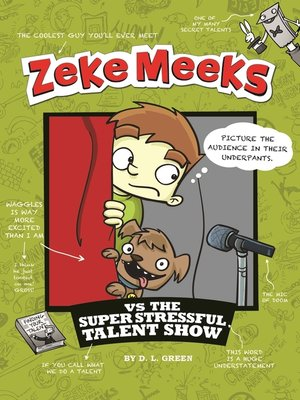 cover image of Zeke Meeks vs the Super Stressful Talent Show