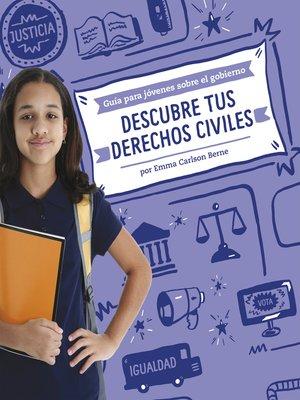 cover image of Descubre tus derechos civiles