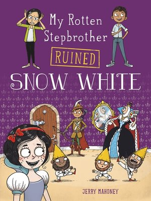 cover image of My Rotten Stepbrother Ruined Snow White