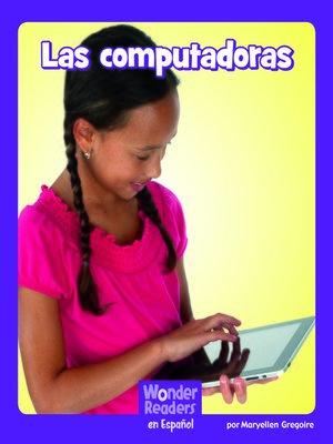 cover image of Las computadoras