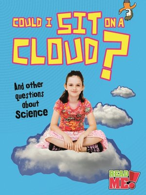 cover image of Could I Sit on a Cloud?