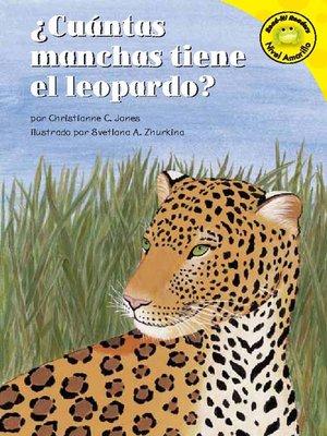 cover image of ¿Cuántas manchas tiene el leopardo?