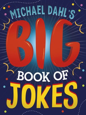 cover image of Michael Dahl's Big Book of Jokes
