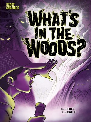 cover image of What's in the Woods?
