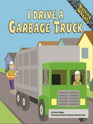 cover image of I Drive a Garbage Truck