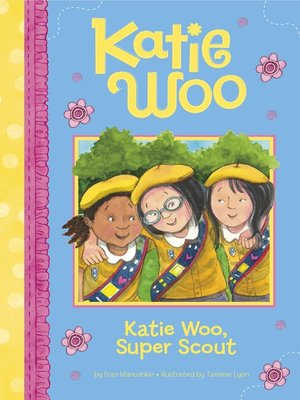 cover image of Katie Woo, Super Scout