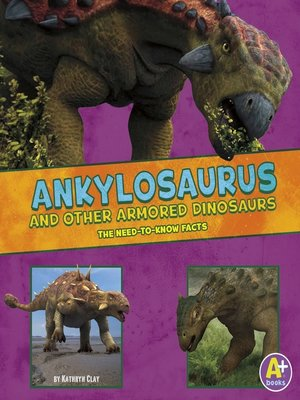 cover image of Ankylosaurus and Other Armored Dinosaurs