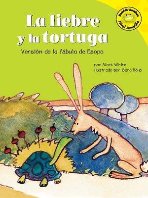 cover image of La liebre y la tortuga