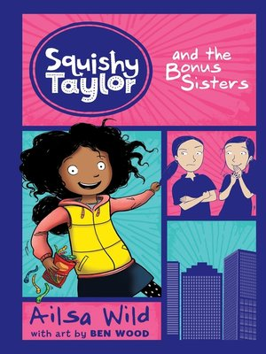 cover image of Squishy Taylor and the Bonus Sisters