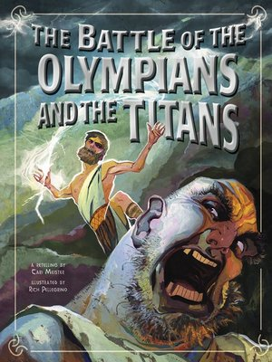 cover image of The Battle of the Olympians and the Titans
