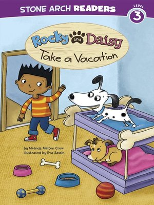 cover image of Rocky and Daisy Take a Vacation