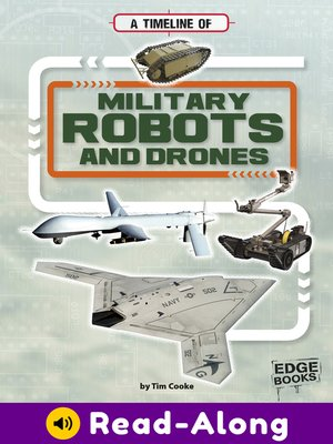 cover image of A Timeline of Military Robots and Drones