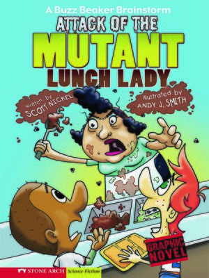 cover image of Attack of the Mutant Lunch Lady