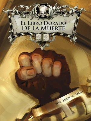 cover image of El Libro Dorado de la Muerte