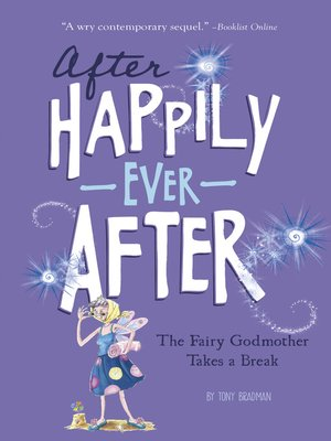 cover image of The Fairy Godmother Takes a Break (After Happily Ever After)