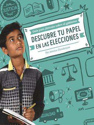 cover image of Descubre tu papel en las elecciones