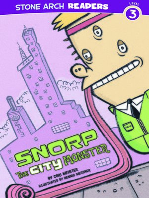 cover image of Snorp the City Monster
