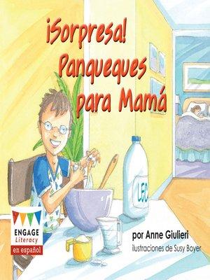 cover image of ¡Sorpresa! Panqueques para Mamá