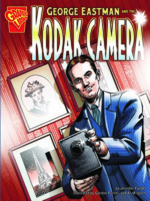 cover image of George Eastman and the Kodak Camera