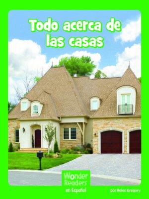 cover image of Todo acerca de las casas
