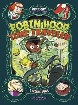 cover image of Robin Hood, Time Traveler