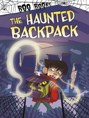 cover image of The Haunted Backpack