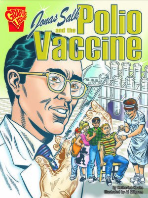 cover image of Jonas Salk and the Polio Vaccine