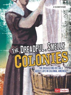 cover image of The Dreadful, Smelly Colonies