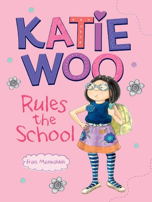 cover image of Katie Woo Rules the School